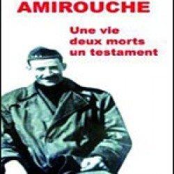 Son livre sur le chef de la wilaya III chez les libraires dans les prochains jours Sadi dépoussière la mémoire d'Amirouche -Amirouche : une vie, deux morts, un testament
