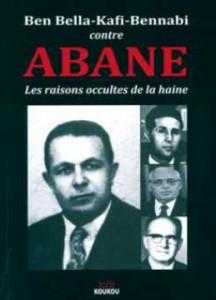 """Le livre sort aujourd'hui Ben Bella-Kafi-Bennabi contre Abane... dans Histoire """"Ben-Bella-Kafi-Bennabi-contre-Abane-les-raisons-occultes-de-la-haine""""-216x300"""
