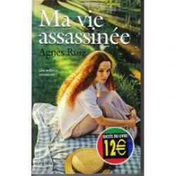Ma vie assassinée -Agnès Ruiz*