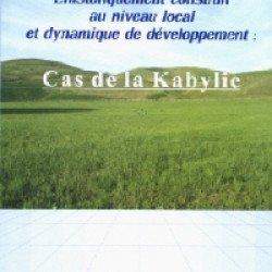 Cas de la Kabylie (ZORELI Mohamed Amokrane)  L'histoire d'un cas de réussite :