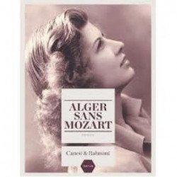 «Alger sans Mozart», un roman à lire absolument