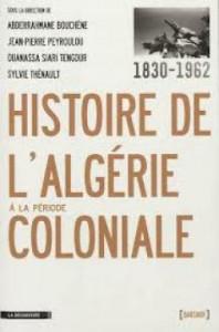 Histoire de l'Algérie à la période coloniale : une fresque de 132 ans dans Histoire Histoire-de-l'Algérie-à-la-période-coloniale-198x300