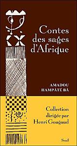 Contes des sages d'Afrique (Amadou Hampaté Bâ) dans Amadou Hampaté Bâ contes-des-sages-d-afique