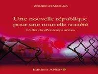 """""""UNE NOUVELLE RÉPUBLIQUE POUR UNE NOUVELLE SOCIÉTÉ"""" dans Auteurs Algériens une-nouvelle-republique-pour-une-nouvelle-societe"""