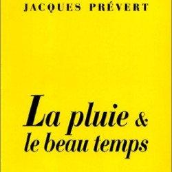 Droit de regard  Jacques PRÉVERT Recueil : «La Pluie et le beau temps»