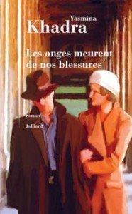 Nouvelles parutions littéraires Les anges meurent de nos blessures de Yasmina Khadra dans Yasmina khadra les-anges-meurent-de-nos-blessures_2675-1-186x300