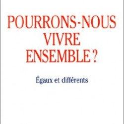 Pourrons-nous vivre ensemble ? Egaux et différents, Alain Touraine, 1997